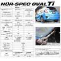 NUR-SPEC OVAL Ti FOR HONDA FIT