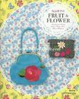 หนังสืองานฝีมือญี่ปุ่น Fruit & Flower ของ A-Two คุณ Atsuko Matsuyama