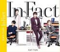 KAT-TUN ประกาศซิงเกิ้ลลำดับที่ 22 IN FACT ประกอบละคร First Class วางแผง 4 มิ.ย.นี้