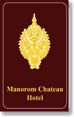 Manorom Chateau Hotel