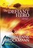 กบฏแห่งหัวใจ - Defiant Hero