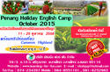 Penang Holiday English Camp October 2015