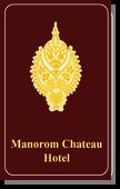 Manorom Chateau Hotel