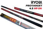 คันชิงหลิว RYOBI PROTARGET 4.5 HF-SH