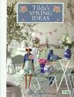 หนังสือเย็บตุ๊กตา Tilda's SPRING IDEAS ภาษาอังกฤษ
