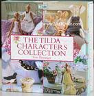 หนังสือเย็บตุ๊กตา The Tilda Characters Collection