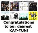 KAT-TUN เป็นศิลปินแรกในประวัติศาสตร์ที่นำอัลบั้มขึ้นอันดับ 1 ติดต่อกันจากเดบิว 8 อัลบั้ม